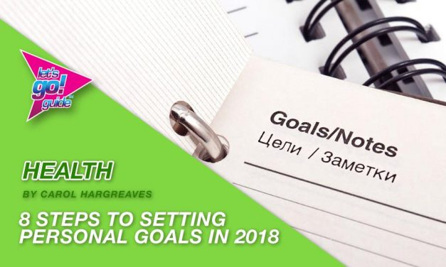8 Steps To Setting Personal Goals That Will Inspire You To Take Action In 2018